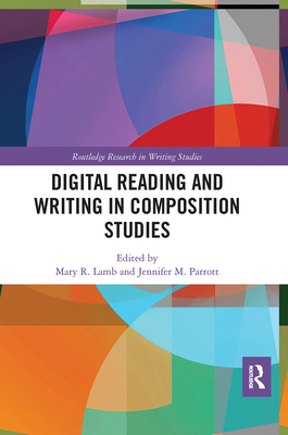 Digital Reading and Writing in Composition Studies-cover