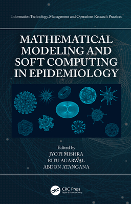 Mathematical Modeling and Soft Computing in Epidemiology-cover