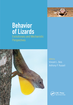 Behavior of Lizards: Evolutionary and Mechanistic Perspectives-cover