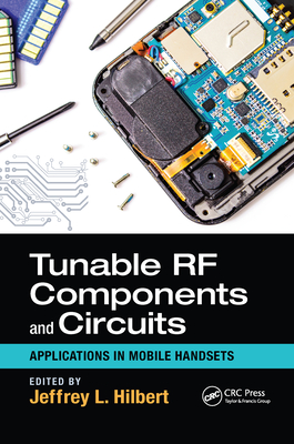 Tunable RF Components and Circuits: Applications in Mobile Handsets-cover