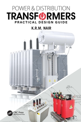 Power and Distribution Transformers: Practical Design Guide-cover