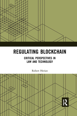 Regulating Blockchain: Critical Perspectives in Law and Technology-cover