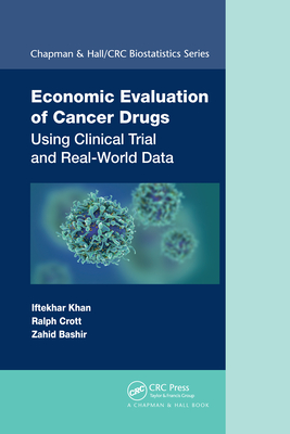 Economic Evaluation of Cancer Drugs: Using Clinical Trial and Real-World Data-cover