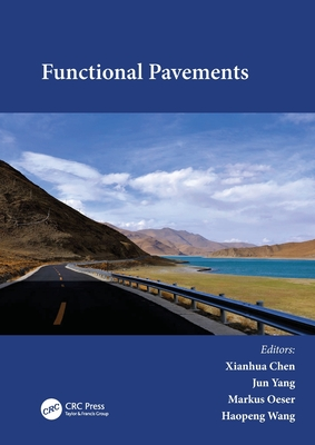 Functional Pavements: Proceedings of the 6th Chinese-European Workshop on Functional Pavement Design (Cew 2020), Nanjing, China, 18-21 Octob-cover