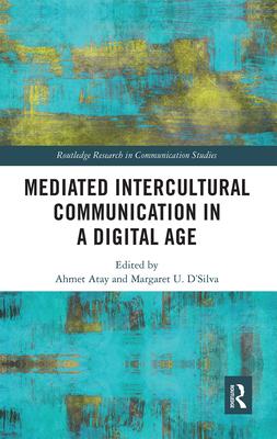 Mediated Intercultural Communication in a Digital Age-cover