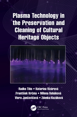 Plasma Technology in the Preservation and Cleaning of Cultural Heritage Objects-cover