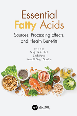 Essential Fatty Acids: Sources, Processing Effects, and Health Benefits-cover