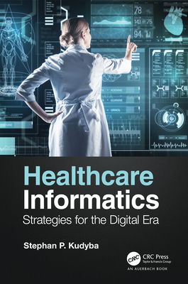 Healthcare Informatics: Strategies for the Digital Era-cover
