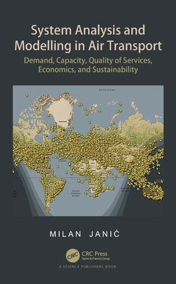 System Analysis and Modelling in Air Transport: Demand, Capacity, Quality of Services, Economic, and Sustainability-cover