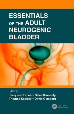 Essentials of the Adult Neurogenic Bladder-cover