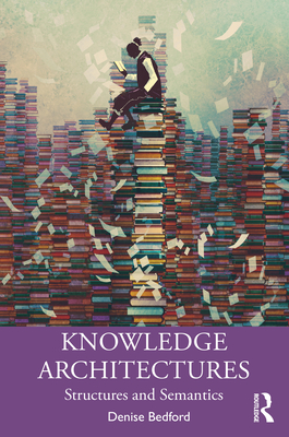 Knowledge Architectures: Structures and Semantics-cover