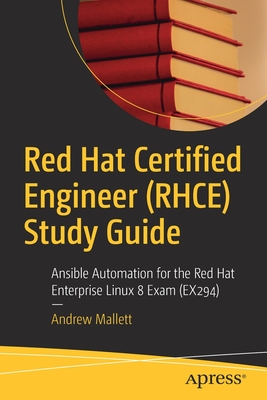 Red Hat Certified Engineer (Rhce) Study Guide: Ansible Automation for the Red Hat Enterprise Linux 8 Exam (Ex294)-cover