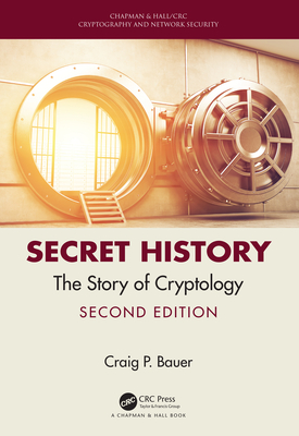 Secret History: The Story of Cryptology-cover