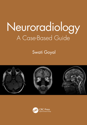 Neuroradiology: A Case-Based Guide-cover