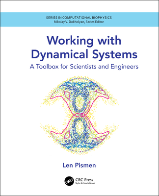 Working with Dynamical Systems: A Toolbox for Scientists and Engineers-cover