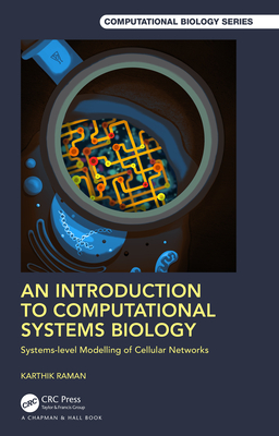 An Introduction to Computational Systems Biology: Systems-Level Modelling of Cellular Networks