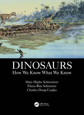 Dinosaurs: How We Know What We Know-cover