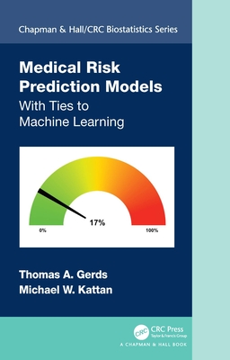 Medical Risk Prediction Models: With Ties to Machine Learning-cover