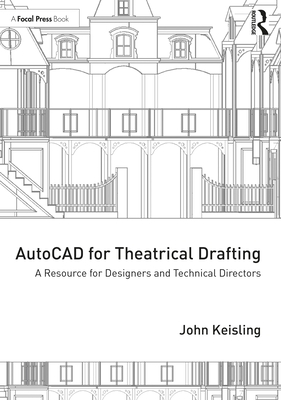 AutoCAD for Theatrical Drafting: A Resource for Designers and Technical Directors-cover