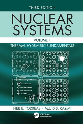 Nuclear Systems Volume I: Thermal Hydraulic Fundamentals, Third Edition-cover