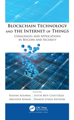 Blockchain Technology and the Internet of Things: Challenges and Applications in Bitcoin and Security-cover