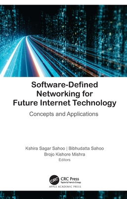 Software-Defined Networking for Future Internet Technology: Concepts and Applications-cover