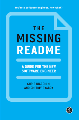 The Missing Readme: A Guide for the New Software Engineer-cover
