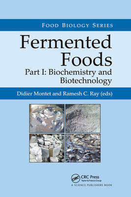 Fermented Foods, Part I: Biochemistry and Biotechnology-cover