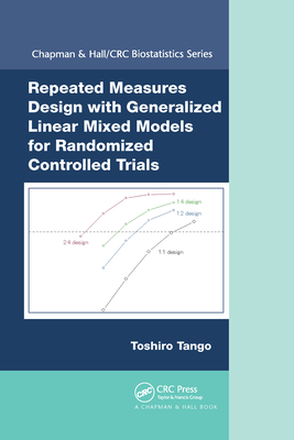 Repeated Measures Design with Generalized Linear Mixed Models for Randomized Controlled Trials-cover