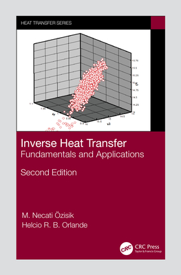 Inverse Heat Transfer: Fundamentals and Applications-cover