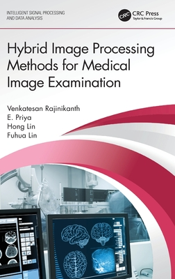 Hybrid Image Processing Methods for Medical Image Examination-cover