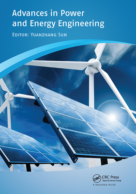 Advances in Power and Energy Engineering: Proceedings of the 8th Asia-Pacific Power and Energy Engineering Conference, Suzhou, China, April 15-17, 201-cover