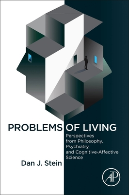Problems of Living: Perspectives from Philosophy, Psychiatry, and Cognitive-Affective Science-cover