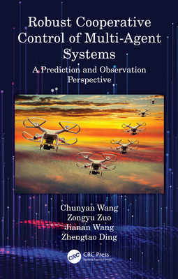 Robust Cooperative Control of Multi-Agent Systems: A Prediction and Observation Prospective-cover