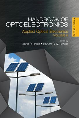 Handbook of Optoelectronics: Applied Optical Electronics (Volume Three)-cover