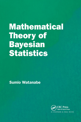 Mathematical Theory of Bayesian Statistics-cover