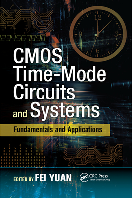 CMOS Time-Mode Circuits and Systems: Fundamentals and Applications-cover