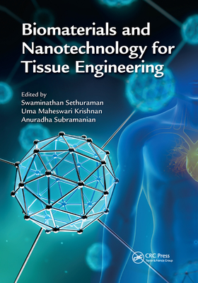 Biomaterials and Nanotechnology for Tissue Engineering-cover