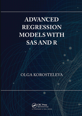 Advanced Regression Models with SAS and R-cover