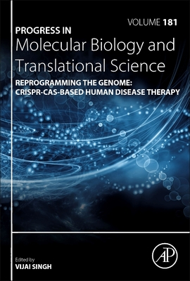 Reprogramming the Genome: Crispr-Cas-Based Human Disease Therapy, 181-cover