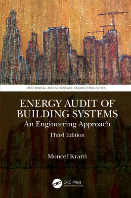 Energy Audit of Building Systems: An Engineering Approach, Third Edition-cover