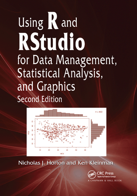 Using R and Rstudio for Data Management, Statistical Analysis, and Graphics-cover