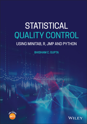 Statistical Quality Control: Using Minitab, R, Jmp and Python-cover