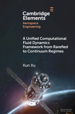 A Unified Computational Fluid Dynamics Framework from Rarefied to Continuum Regimes-cover