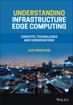 Understanding Infrastructure Edge Computing: Concepts, Technologies, and Considerations-cover