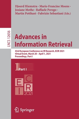 Advances in Information Retrieval: 43rd European Conference on IR Research, Ecir 2021, Virtual Event, March 28 - April 1, 2021, Proceedings, Part I-cover