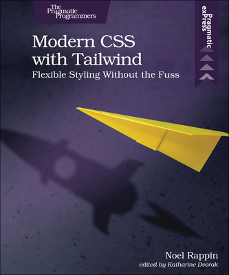 Modern CSS with Tailwind: Flexible Styling Without the Fuss
