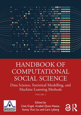 Handbook of Computational Social Science, Volume 2: Data Science, Statistical Modelling, and Machine Learning Methods-cover