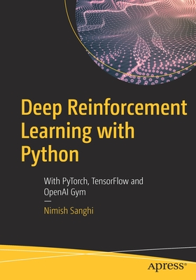 Deep Reinforcement Learning with Python: With Pytorch, Tensorflow and Openai Gym-cover