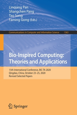 Bio-Inspired Computing: Theories and Applications: 15th International Conference, Bic-Ta 2020, Qingdao, China, October 23-25, 2020, Revised Selected P